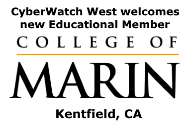 College of Marin in Kentfield, CA is a new educational member of CyberWatch West.