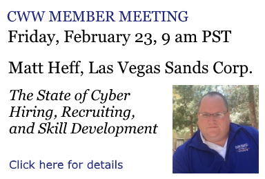 """Matt Heff, Senior Manager of Global Cyber Security for Las Vegas Sands Corp, will present on """"The State of Cyber Hiring, Recruiting, and Skill Development"""" at the CyberWatch West Member Meeting on Friday, February 23, 2018, at 9 am PST"""