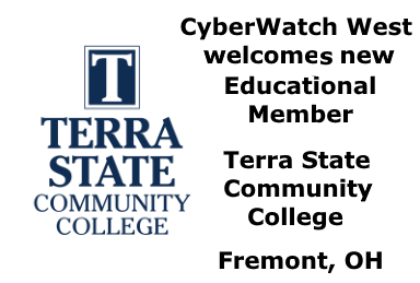 Terra State Community College in Fremont, OH, is a new CyberWatch West educational member.